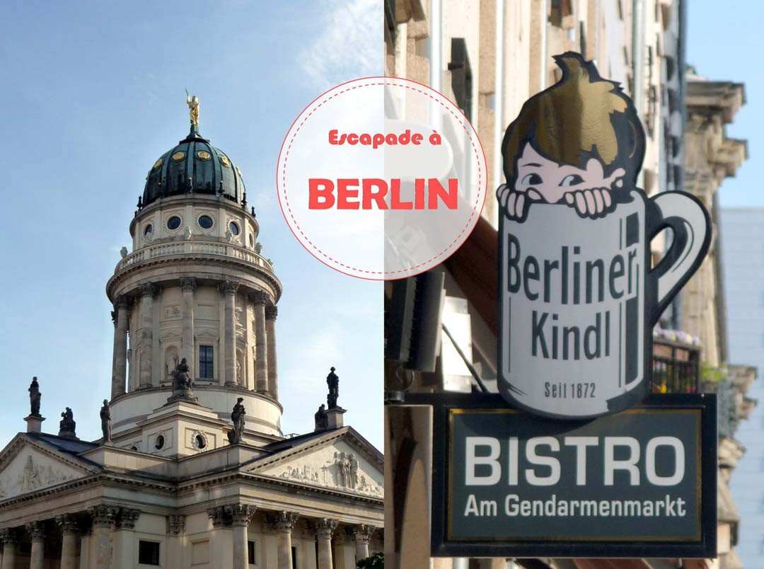 Escapade à Berlin