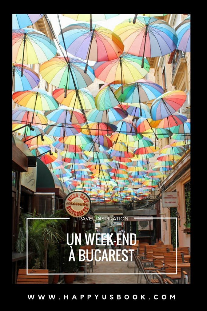 Un week-end à Bucarest | www.happyusbook.com
