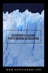 Ecouter le glacier Perito Moreno en Argentine | www.happyusbook.com