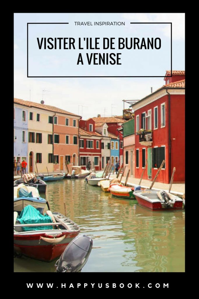 Visiter Burano à Venise | www.happyusbook.com