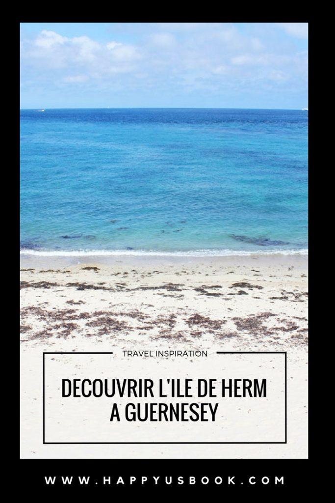 Découvrir l'Ile de Herm à Guernesey | www.happyusbook.com