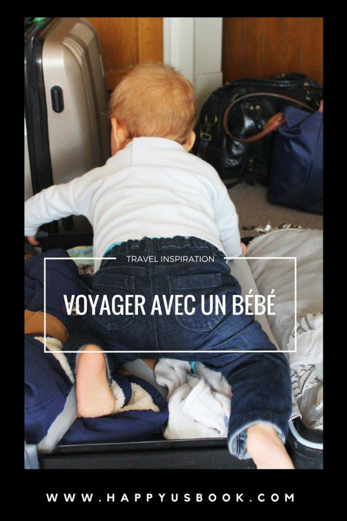 Voyager avec un bébé | www.happyusbook.com