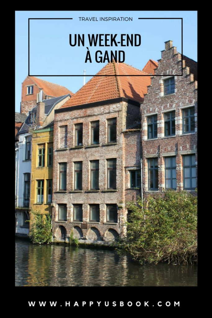 Un week-end romantique à Gand en Belgique | www.happyusbook.com