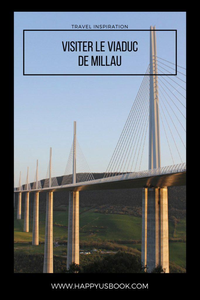 Visiter Millau et son célèbre viaduc | www.happyusbook.com