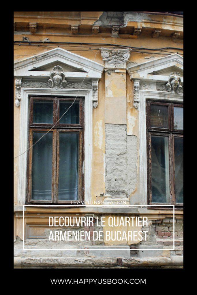 Découvrir le quartier arménien de Bucarest en Roumanie | www.happyusbook.com