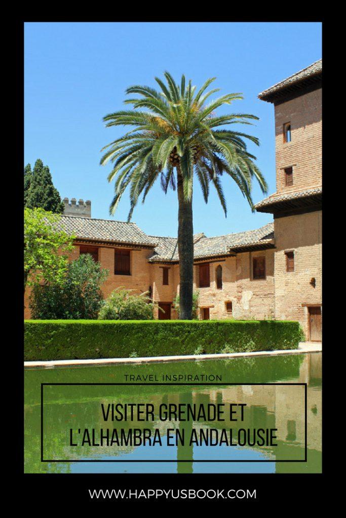 Visiter Grenade et l'Alhambra en famille | www.happyusbook.com
