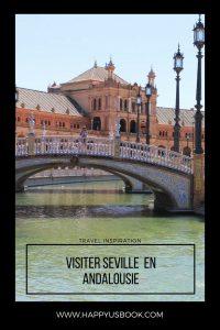 Visiter Séville en Andalousie | www.happyusbook.com